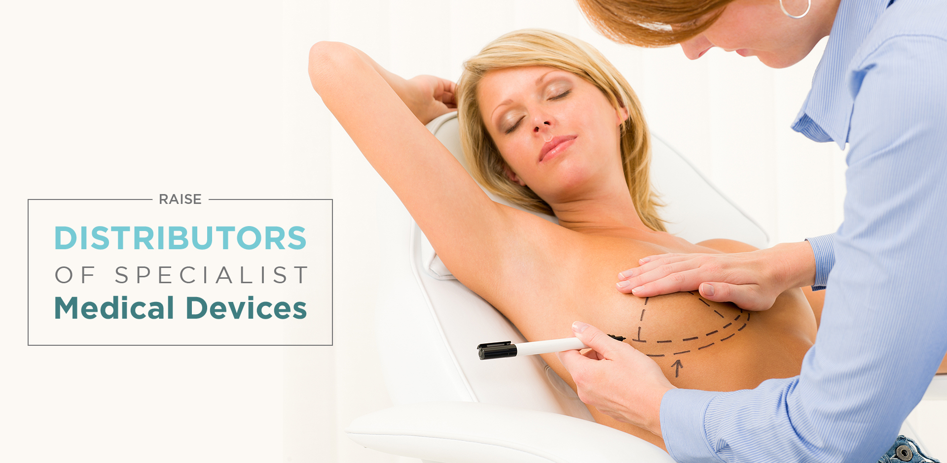 Distributors of specialist Medical Devices